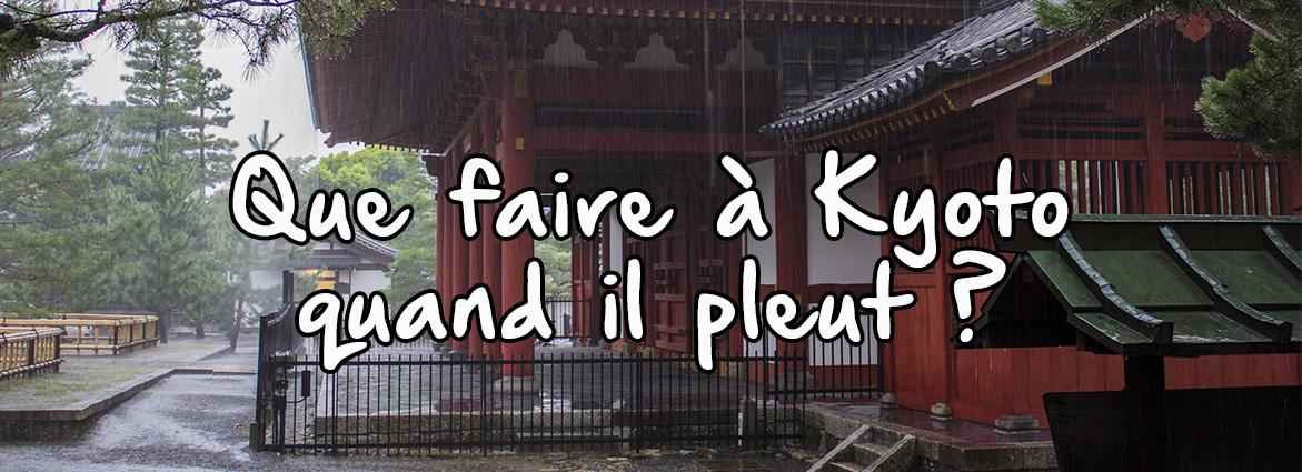 Que-Faire-à-Kyoto-Quand-il-pleut-